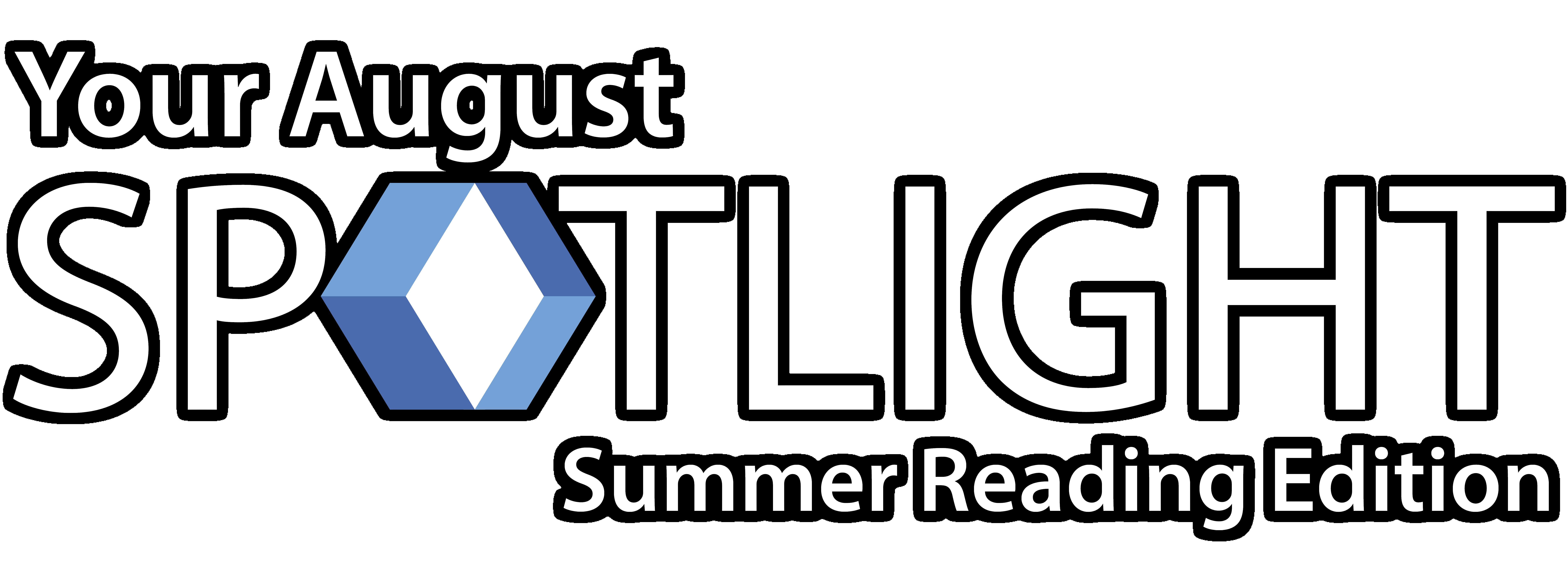 August spotlight email header text (summer reading edition)